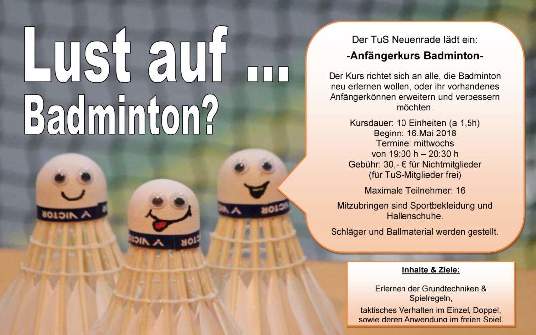 Der TuS Neuenrade Lädt ein: Badminton Anfängerkurs